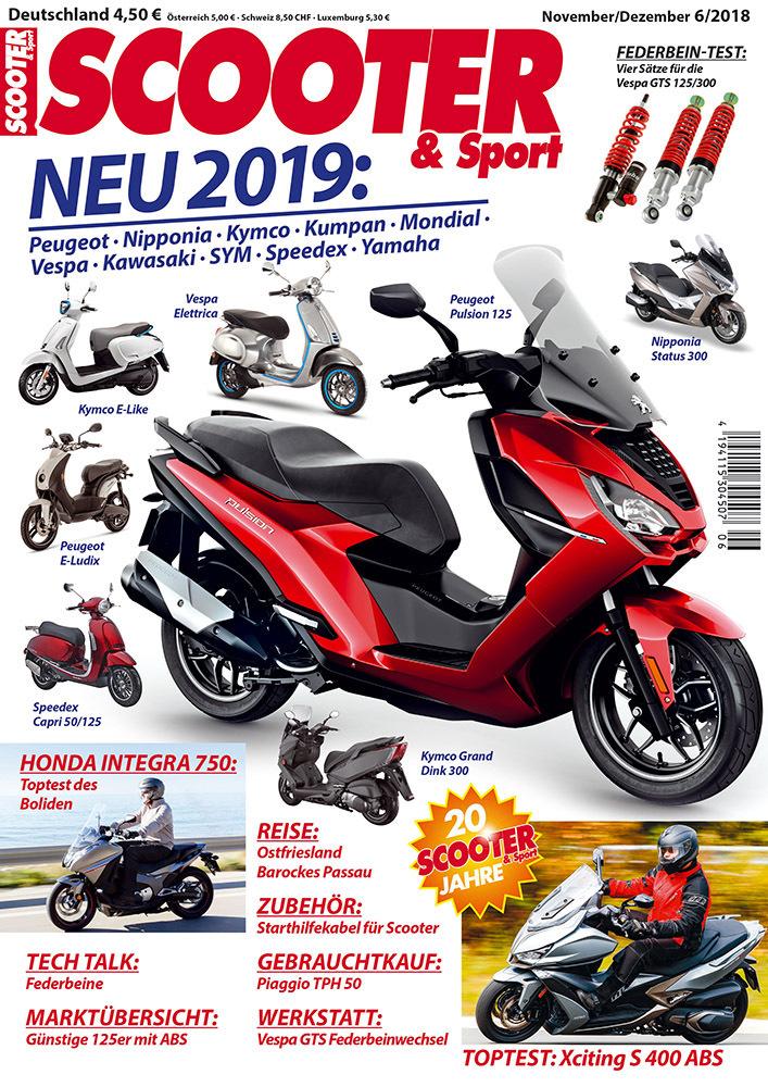 Motorroller Magazin November/Dezember 6/18 mit folgenden Themen:
