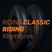Riding Classic Riding Fast - bgm Rollerreifen