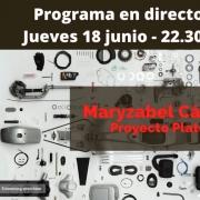 Programa en directo jueves 18 junio a las 22.30h con Maryzabel Cárdenas